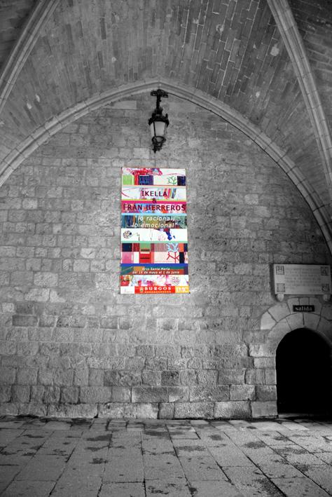 Cartel de la exposición en el Arco de Sta. María II.